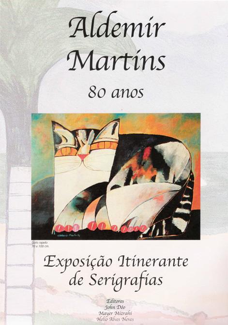 """Aldemir Martins - """"80 anos"""""""